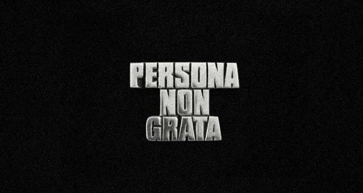 Persona_non_Grata